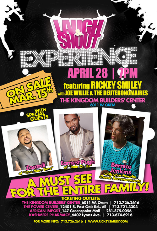 April 28, 2012 Rickey Smiley Laugh & Shout Tour Live in HOUSTON Featuring Zacardi Cortez & Earnest Pugh ---->GET YOUR TICKETS TODAY!